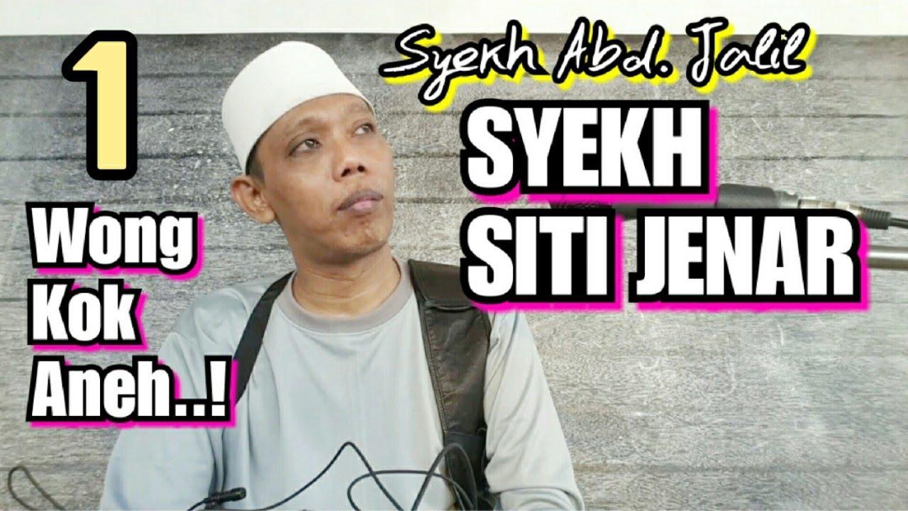 Syekh Siti Jenar 1 Edisi Wong Kok Aneh