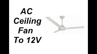 How to Convert AC Ceiling fan motor to 12V BLDC