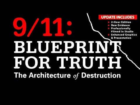 9/11 Blueprint for Truth: The Twin Towers' Destruction