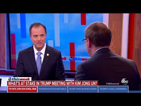 Schiff: Fair to Say Trump Deserves Credit for North Korea Coming to the Table