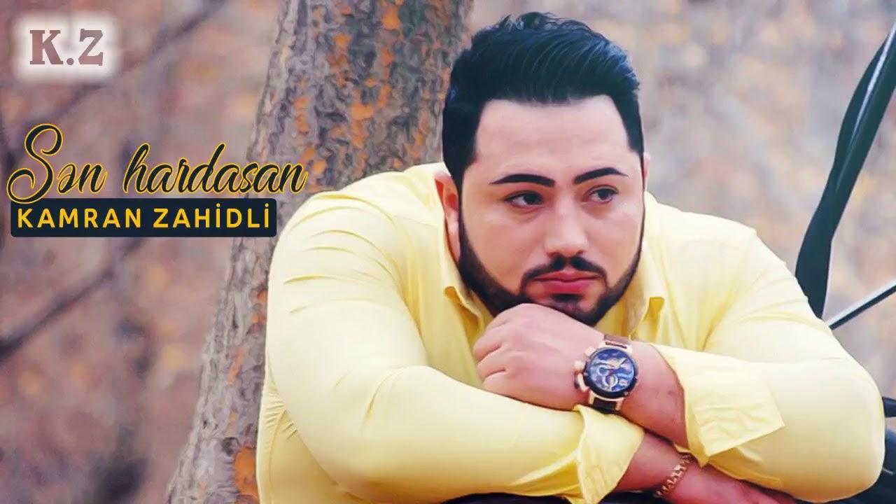 Kamran Zahidli Sen Hardasan 2018 Audio Youtube