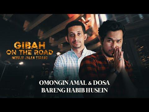 GIBAH ON THE ROAD: Sergi Bareng Habib Husein, Ramadan Omongin Amal & Dosa