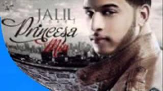 """Jalil Lopez - Princesa Mia ( Letra/Lirycs ) ( Original ) PinaRecords """"2012"""""""