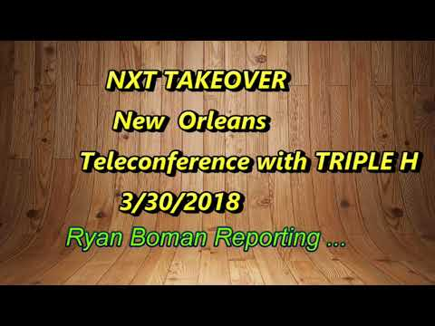 NXT TAKEOVER NEW ORLEANS MEDIA CONFRENCE WITH TRIPLE H