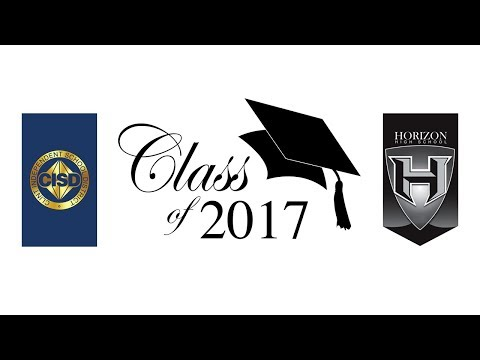 Horizon High School Graduation 2017 w/ PR Video