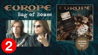 "Europe ""Bag Of Bones"" Album Interview Part 2"