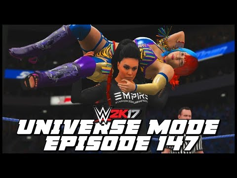 WWE 2K17 | Universe Mode - 'FIRST WOMAN OF EMPIRE?!' | #147
