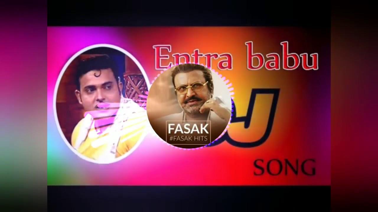 ENTRA BABU vs FASAK DJ REMIX