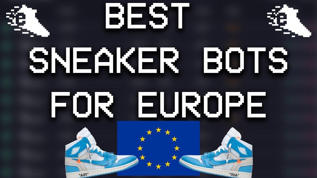 BEST EU Sneaker Bots in Sept. 2020