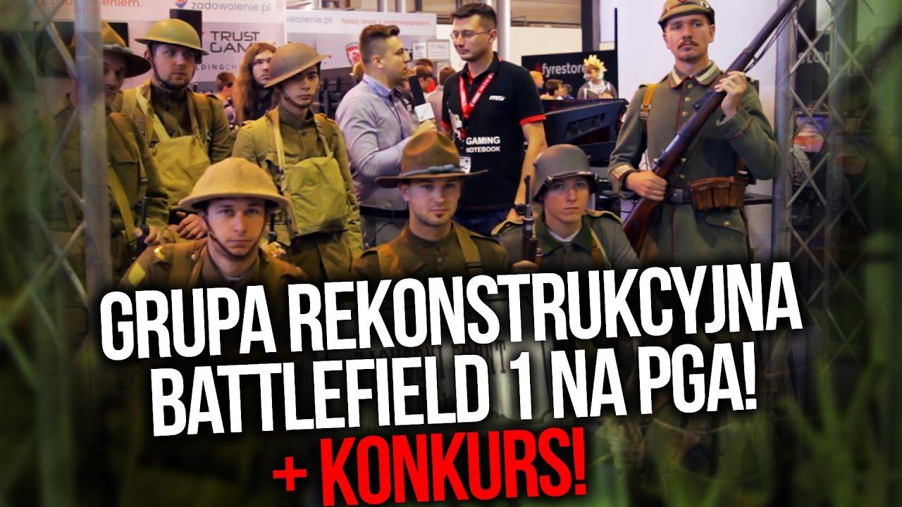 Grupa Rekonstrukcyjna Battlefield 1 na PGA 2016 [+KONKURS]