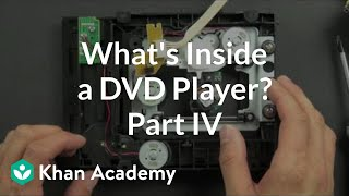 what is inside a dvd player 4 of 5   electrical engineering   khan academy