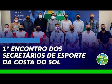 1° ENCONTRO DOS SECRETÁRIOS DE ESPORTE DA COSTA DO SOL