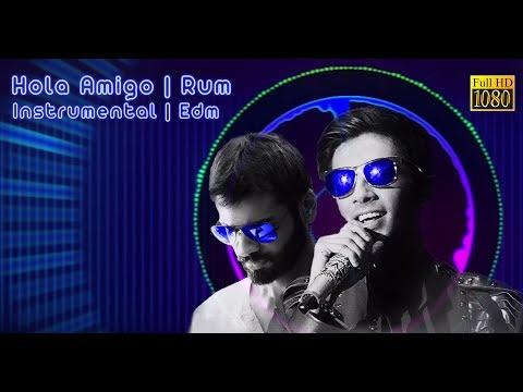 Rum - Hola Amigo   Anirudh Ravichander   EDM Cover
