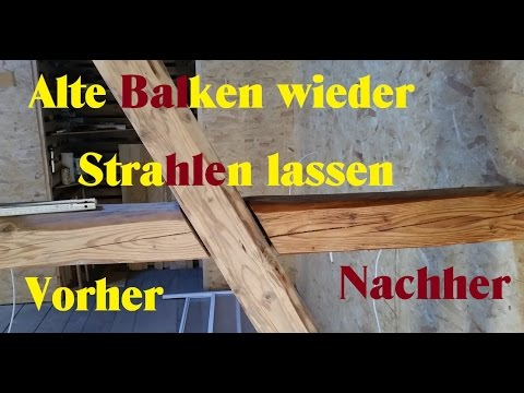 altbausanierung balken wieder wie neu dachboden ausbauen youtube. Black Bedroom Furniture Sets. Home Design Ideas