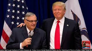 DEVELOPING: Sheriff Joe Arpaio Says He Would Accept Pardon from Donald Trump