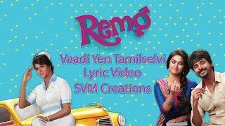 Remo Tamilselvi Lyric | Sivakarthikeyan, Keerthi Suresh | Fanmade