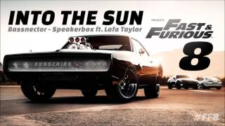 Into the Sun - Bassnectar Speakerbox ft. Lafa Taylor - Fast and Furious 8 Official Soundtrack 2017