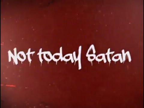 KB- Not Today Satan (Lyric video)