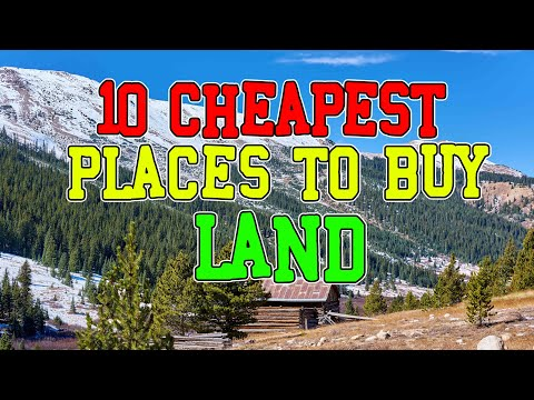 Top 10 Cheapest Places You Can Buy Land. (Homesteading and Tiny House)
