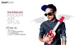 Repeat youtube video Maximilian - Omu' Tau