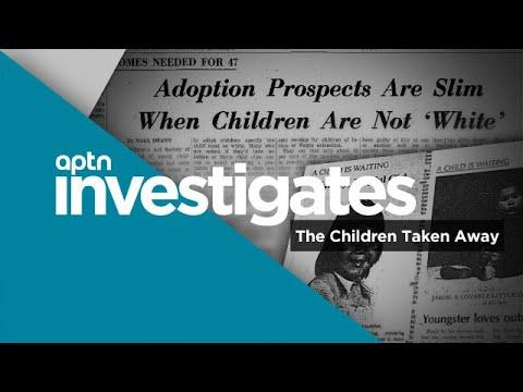 APTN Investigates: The Children Taken Away
