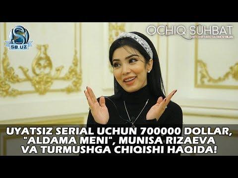 """Uyatsiz Serial Uchun 700000 Dollar, """"Aldama Meni"""", Munisa Rizaeva Va Turmushga Chiqishi Haqida!"""