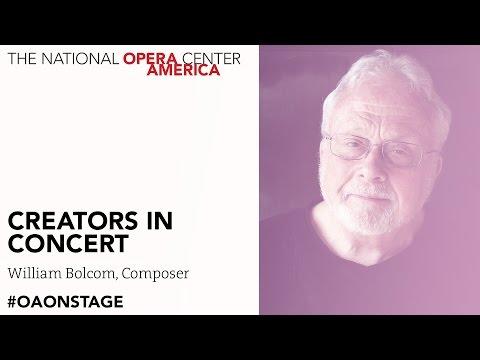 Creators in Concert | William Bolcom, Composer