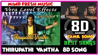 Thirupathi Vantha 8d song I Thala ajith Mass Songs I Sadha