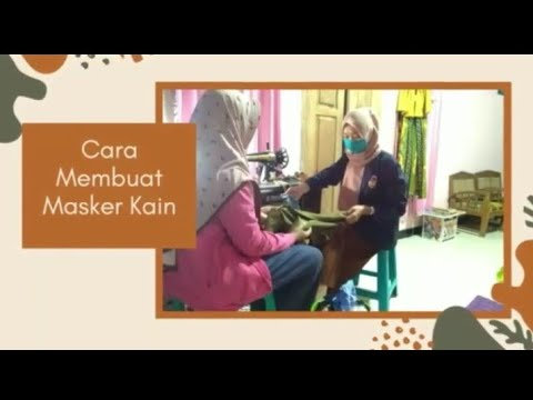kkn tematik covid19 upgris cara pembuatan masker kain youtube kkn tematik covid19 upgris cara