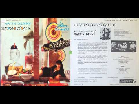 Martin Denny - Hypnotique