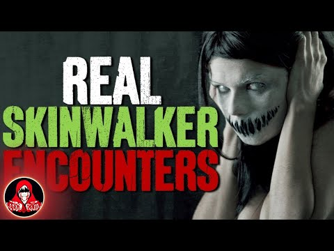 7 REAL Skinwalker Encounters