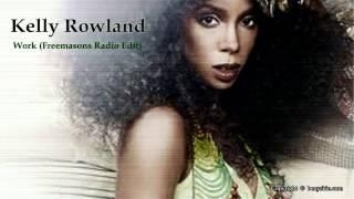 Kelly Rowland - Work Freemasons Radio Edit / by Beny Skin /