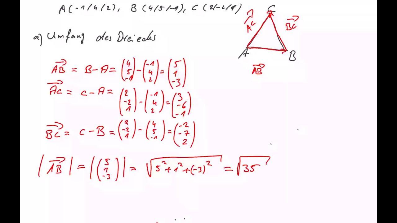 Oberstufe Vektorrechnung Umfang Eines Dreiecks Berechnen Youtube