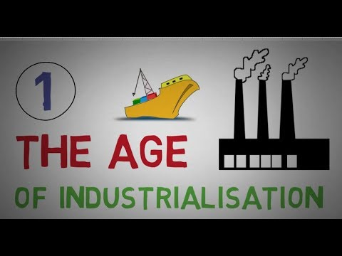 THE AGE OF INDUSTRIALISATION || PART-1