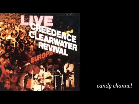 Creedence Clearwater Revival - Live In Europe  (Full Album)