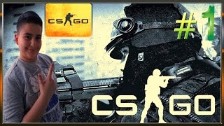 İLK DEFA CS-GO OYNUYORUM ! (Counter-Strike: Global Offensive  #1)