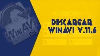 Como Descargar E Instalar WinAvi Version 11 Full Y En Español ((Link Mega))