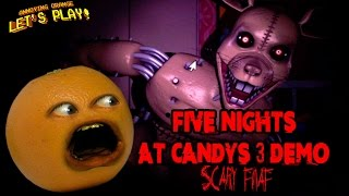 Annoying Orange Plays - Five Nights at Candy's 3 Demo (SCARY FNAF!!!)