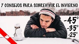COMO SOBREVIVIR AL EXTREMO FRIO CANADIENSE // 7 Consejos para el invierno