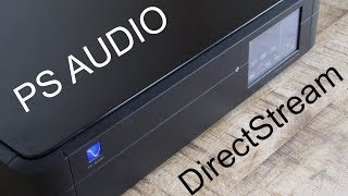 Smooth Operator : PS Audio DirectStream DAC