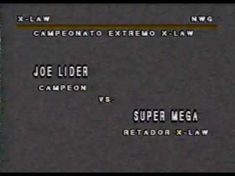 JOE LIDER VS SUPER MEGA LUCHA EXTREMA CAMPEONATO X-LAW