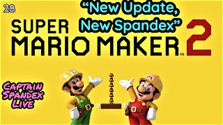 Super Mario Maker 2 | New Update, New Spandex #28