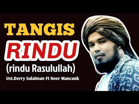 TANGIS RINDU - lagu Hits ramadhan 2018 Rindu Rasulullah  (derry sulaiman feat Noer Mancunk) Covers Mp3