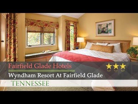 Wyndham Resort At Fairfield Glade - Fairfield Glade Hotels, Tennessee