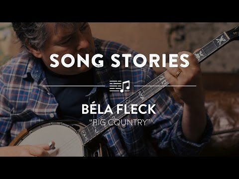 """Béla Fleck """"Big Country"""" 