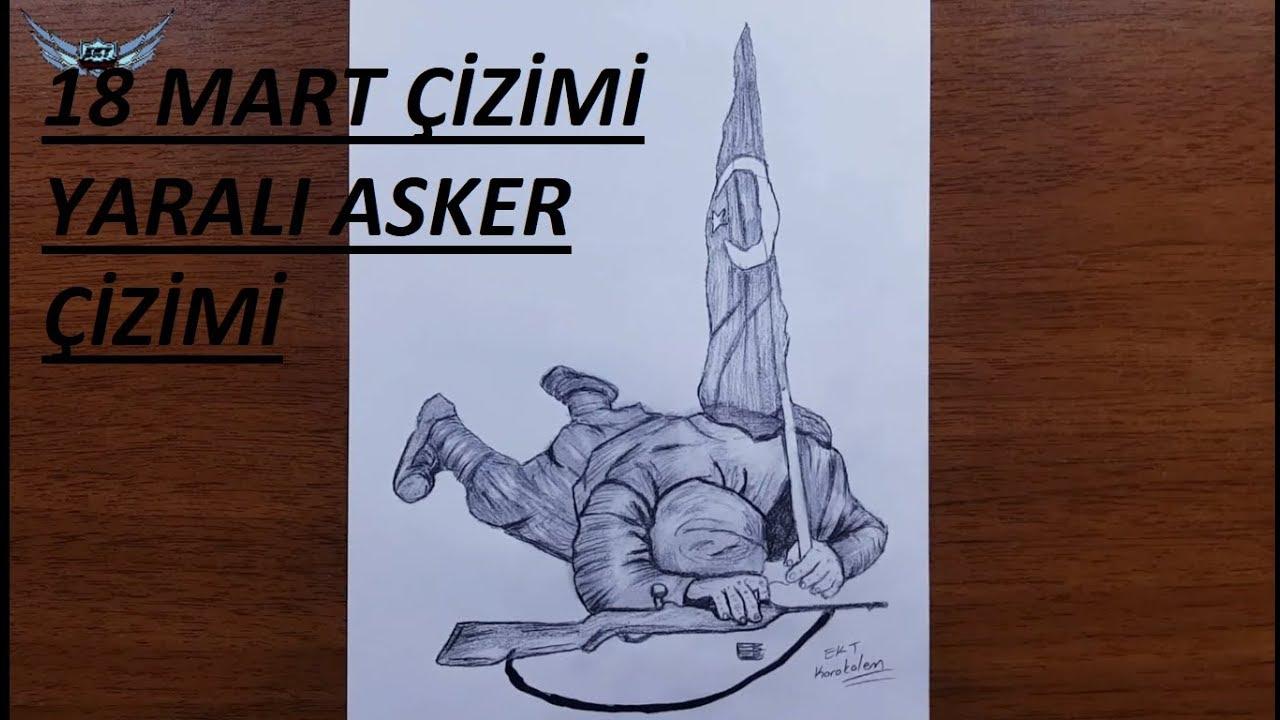 Yarali Asker Nasil Cizilir 18 Mart Cizimleri Canakkale Savasi