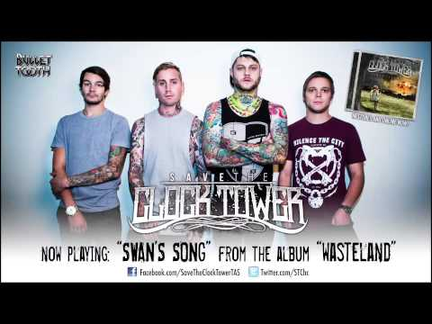 """Save The Clock Tower """"Swan's Song"""" (Track 1 of 12)"""