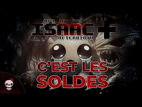 C'EST LES SOLDES ! (The Binding of Isaac : Afterbirth+)