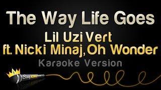 lil uzi vert oh wonder ft nicki minaj   the way life goes remix karaoke version