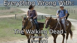 Everything Wrong With: The Walking Dead | Season 2 | Part 2/3